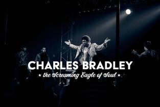 CHARLES BRADLEY • THE SCREAMING EAGLE OF SOUL