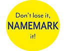 Don't lose it NAMEMARK it!.png