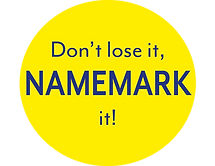 Don't lose it NAMEMARK it!.png