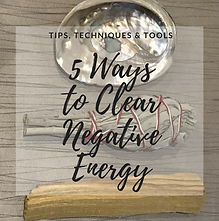 5 Ways to Clear Negative Energy.png