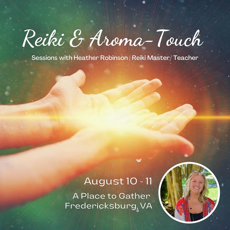 Reiki & AromaTouch Sessions Fredericksburg, VA