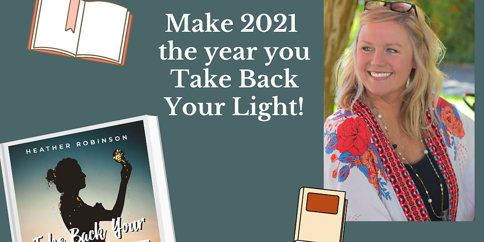 Virtual Book Group   Take Back Your Light