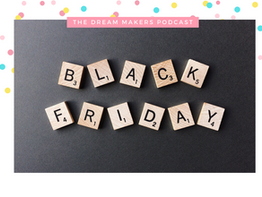 #71: 2020 Black Friday, What You Need To Know
