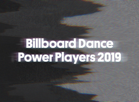 Billboard Dance Power Players 2019: The Managers, Live Leaders & Tastemakers Shaping the Genre
