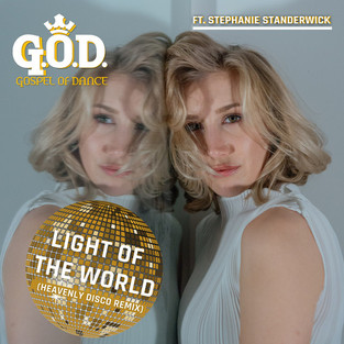 Light of the World (Heavenly Disco Remix)
