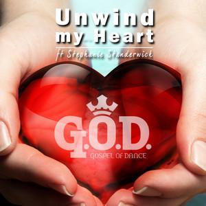 Unwind my Heart