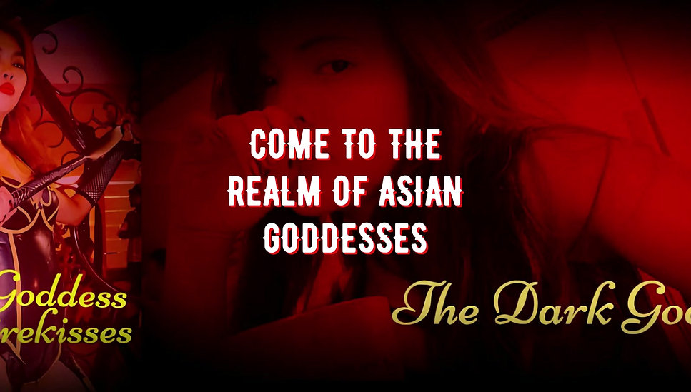 THE REALM OF ASIAN GODDESSES - MISS VAMPIREKISSES & MISS DARK GODDESS