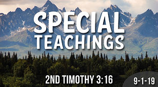 Special Teaching 2nd Timothy.3.16 9.1.19