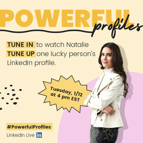LinkedIn Live: Powerful Profiles