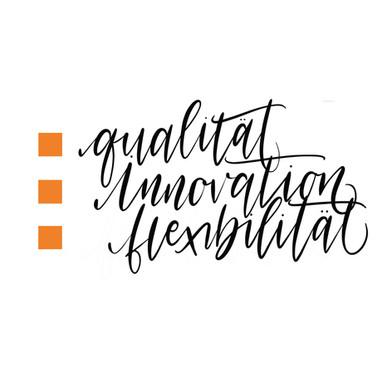 Qualität Innovation Flexibilität