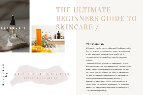The Ultimate Beginners Guide to Skincare