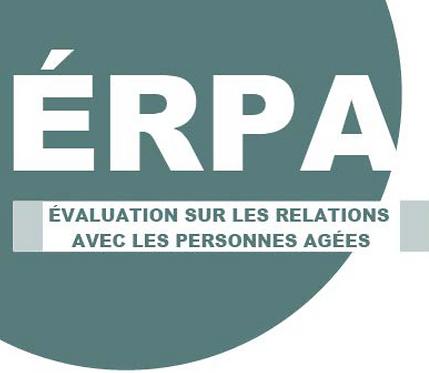 Évaluation sur les Relations avec les Personnes Âgées (ÉRPA)