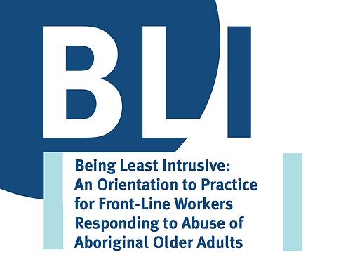 BLI: Being Least Intrusive