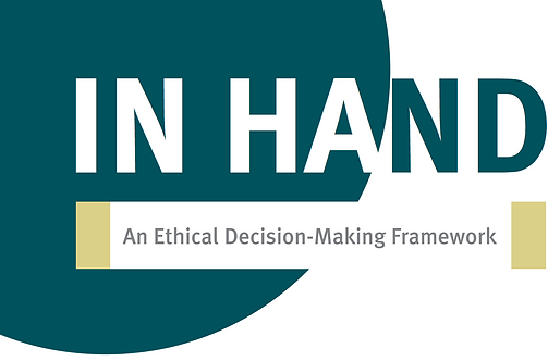 IN HAND - An Ethical Decision-Making Framework