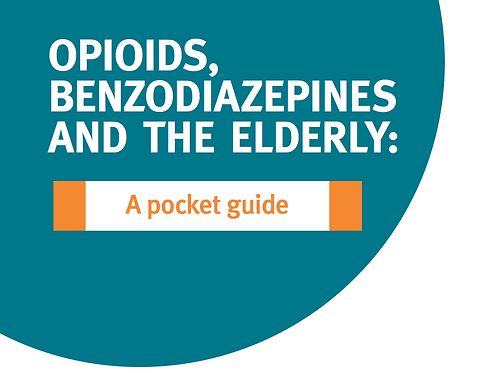 Opioids, Benzodiazepines and the Elderly: A pocket guide