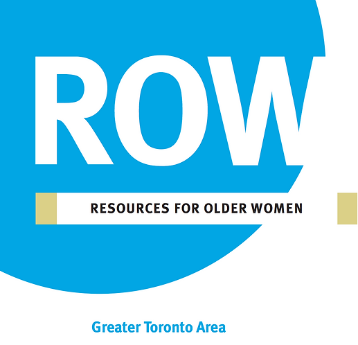 ROW: Resources for Older Women - Greater Toronto Area