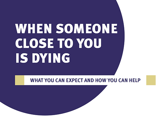 When Someone Close to you is Dying (English)