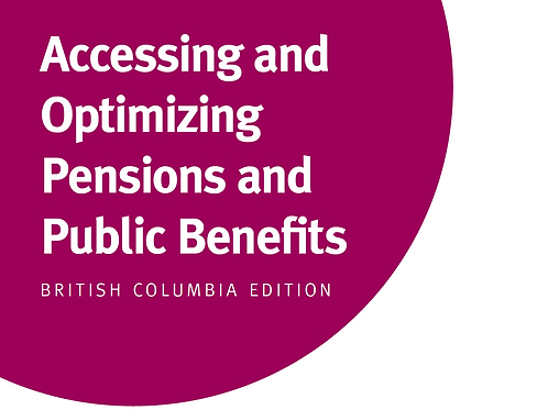 BC - Accessing and Optimizing Pensions and Public Benefits