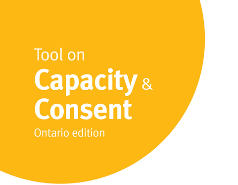Capacity and Consent (applies to Ontario only)