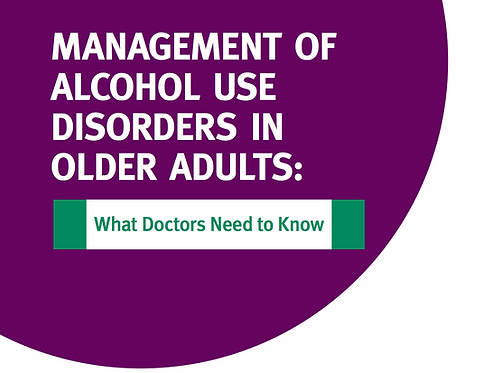 Management of Alcohol Use Disorders in Older Adults: What Doctors Need to Know