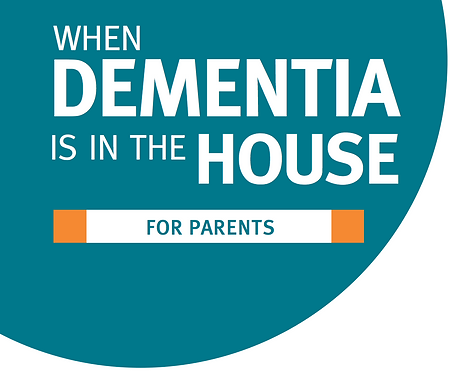When Dementia is in the House
