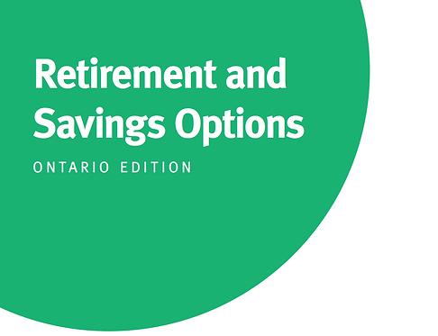 ON - Retirement and Savings Options