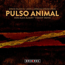 Pulso Animal Don Alex Albert 7am Remix