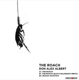 The Roach - Don Alex Albert ft. Eloy