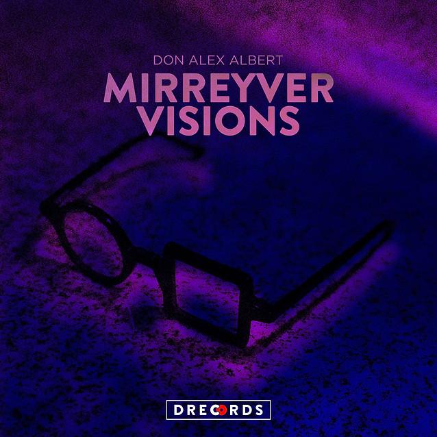 Mirreyver Visions