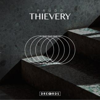 PRUDD - THIEVERY