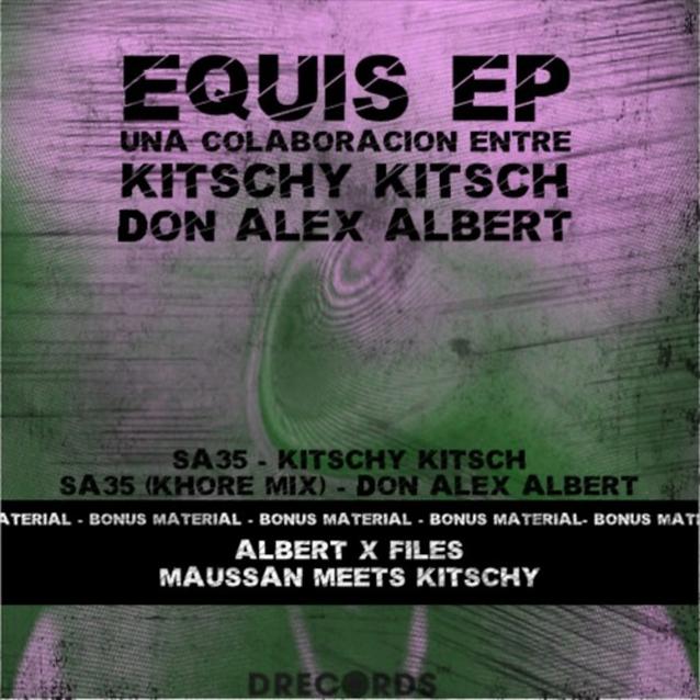 Equis Ep - Kitschy Kitsch ft. Don Alex Albert