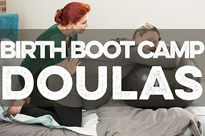 Image of doula with pregnant person with text Birth Boot Camp Doulas overlaid