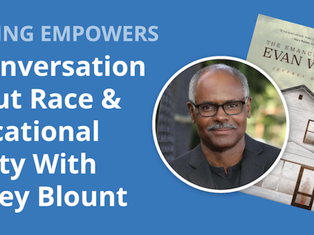 A Conversation About Race & Educational Equity with Jeffrey Blount