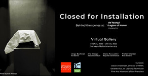 Virtual Photo Exhibit: Closed for Installation