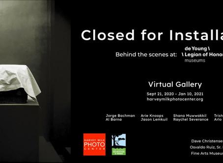 Virtual Photo Exhibit: Closed for Installation
