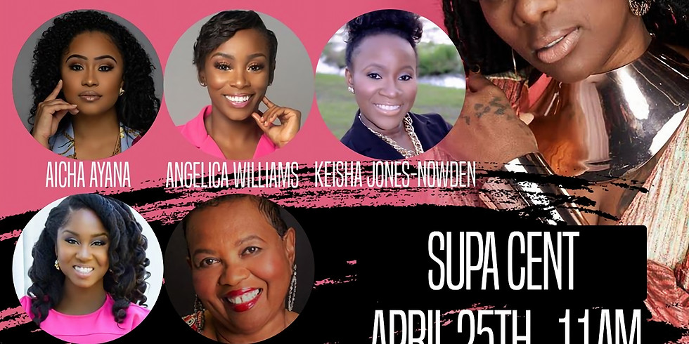 WomanUp! The Entrepreneurs Conference w/ Supa Cent