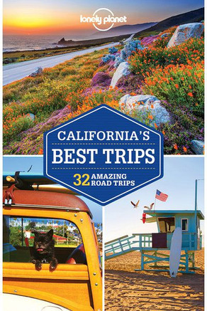 LONELY PLANET - CALIFORNIA'S BEST TRIPS