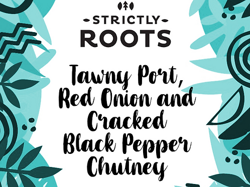 Tawny Port, Red Onion and Cracked Black Pepper Chutney 200g jar