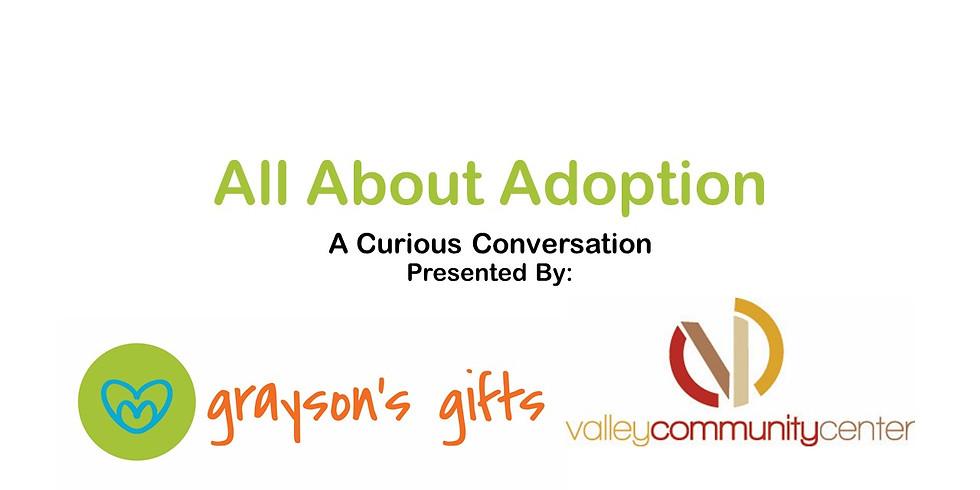 All About Adoption: A Curious Conversation