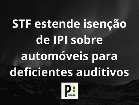 STF estende isenção de IPI