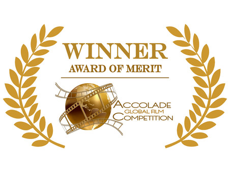 ACCOLADE GLOBAL FILM COMPETITION: Award of Merit