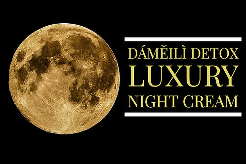 Dáměilì Detox Luxury Night Cream