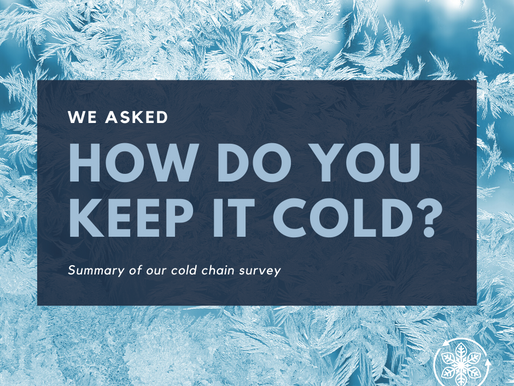 The Cold Chain Survey Results are...