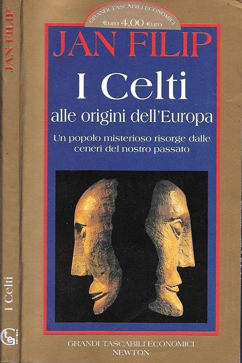 I celti alle origini dell'Europa