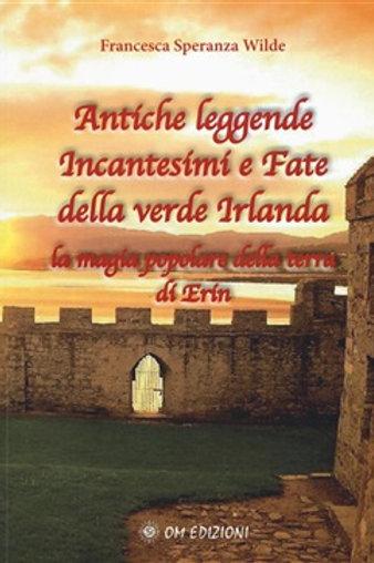 Antiche Leggende, Incantesimi e Fate della Verde Irlanda