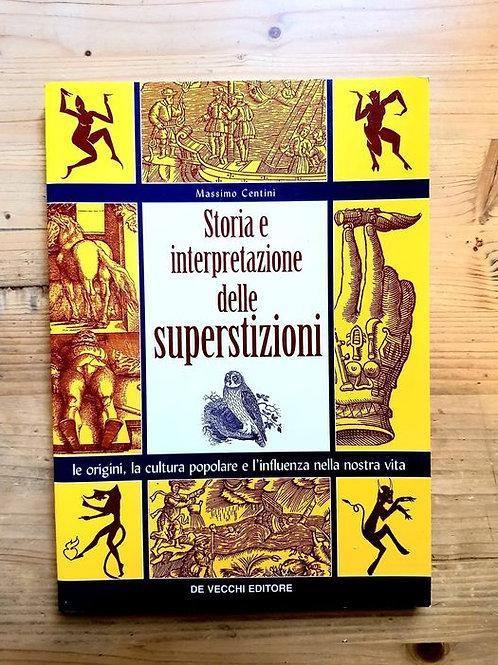 Storia e Interpretazione delle Superstizioni
