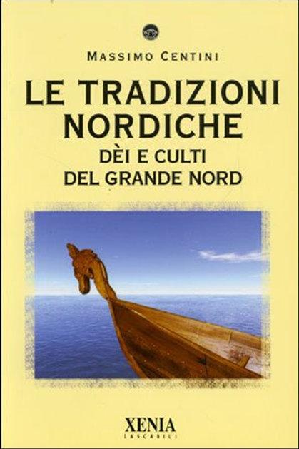 Le Tradizioni Nordiche Dèi e culti del Grande Nord