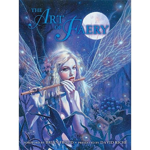 The Art of Faery Hardcover