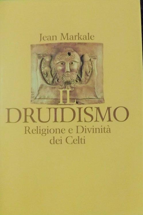 Il Druidismo : Religione e Divinità dei Celti
