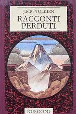 Racconti Perduti J.R.R. Tolkien